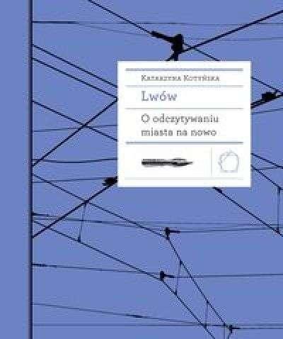 Lwow._O_odczytywaniu_miasta_na_nowo