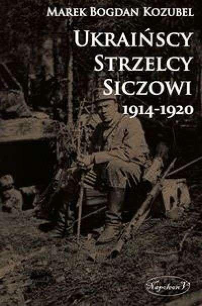 Ukrainscy_Strzelcy_Siczowi_1914_1920