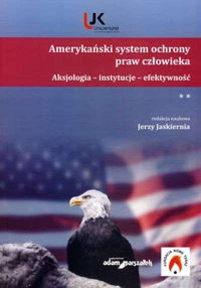 Amerykanski_system_ochrony_praw_czlowieka._Aksjologia_instytucje_efektywnosc