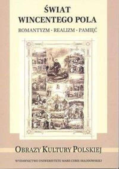 Swiat_Wincentego_Pola._Romantyzm___realizm___pamiec
