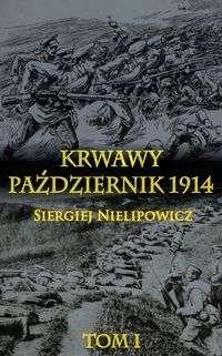 Krwawy_pazdziernik_1914__t._I