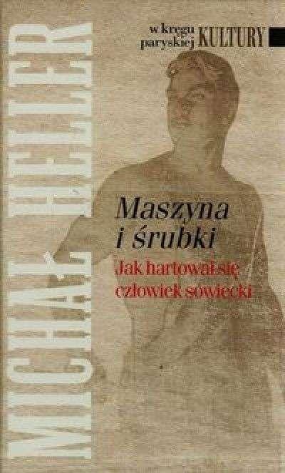 Maszyna_i_srubki._Jak_hartowal_sie_czlowiek_sowiecki