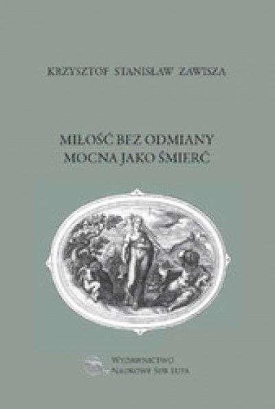 Milosc_bez_odmiany_mocna_jako_smierc