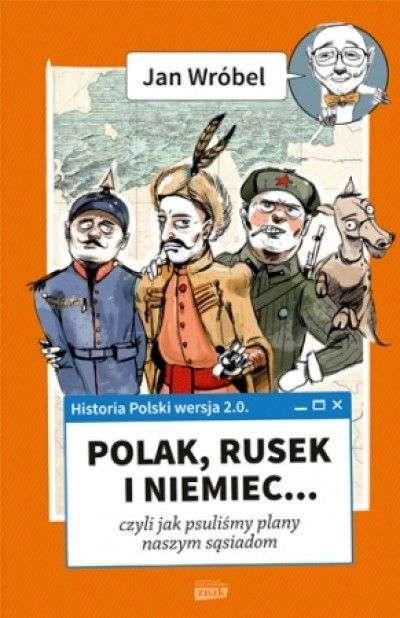 Polak__Rusek_i_Niemiec..._czyli_jak_psulismy_plany_naszym_sasiadom