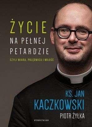 Zycie_na_pelnej_petardzie_czyli_wiara__poledwica_i_milosc