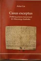 Casus_exceptus._Problemy_prawne_kanonizacji_bl._Wincentego_Kadlubka