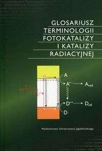 Glosariusz_terminologii_fotokatalizy_i_katalizy_radiacyjnej