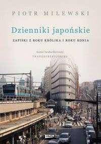 Dzienniki_japonskie._Zapiski_z_Roku_Krolika_i_Roku_Konia