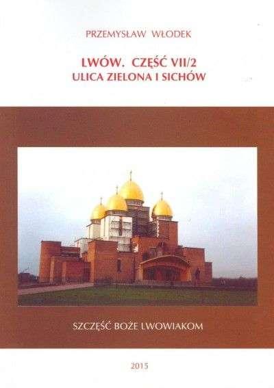 Lwow._Cz._VII_1_Ulica_Zielona_i_Sichow