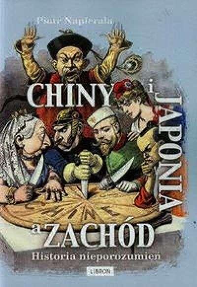 Chiny_i_Japonia_a_Zachod._Historia_nieporozumien
