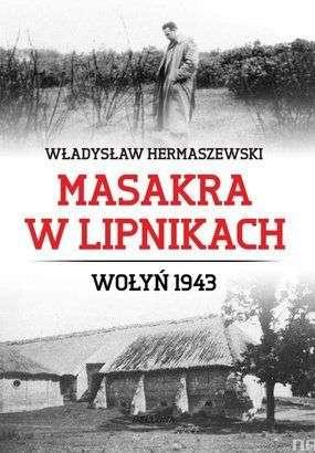 Masakra_w_Lipnikach._Wolyn_1943