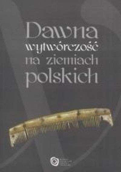 Dawna_wytworczosc_na_ziemiach_polskich._Katalog_wystawy_w_Mu