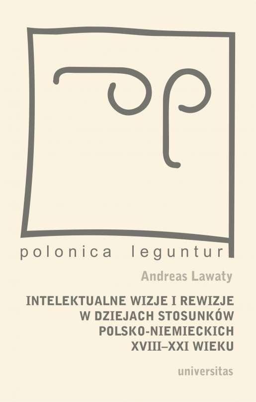 Intelektualne_wizje_i_rewizje_w_dziejach_stosunkow_polsko_niemieckich