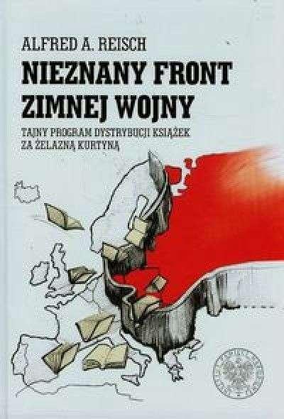 Nieznany_front_Zimnej_Wojny._Tajny_program_dystrybucji_ksiazek_za_zelazna_kurtyna