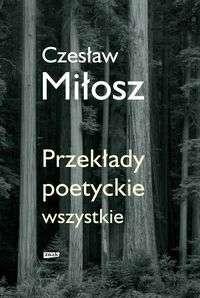 Czeslaw_Milosz._Przeklady_poetyckie_wszystkie