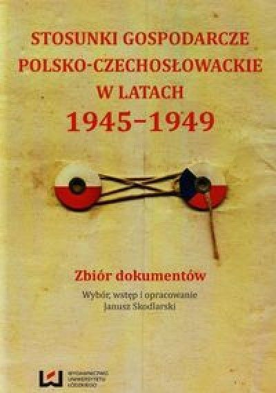 Stosunki_gospodarcze_polsko_czechoslowackie_w_latach_1945_1949._Zbior_dokumentow