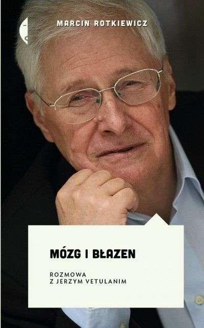 Mozg_i_blazen._Rozmowa_z_Jerzym_Vetulanim