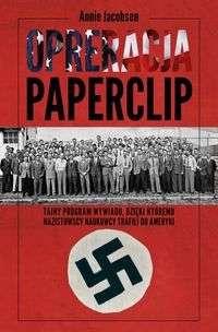 Operacja_Paperclip._Jak_Amerykanie_korzystali_z_uslug_nazistowskich_uczonych__zeby_utrzymac_dominacje_w_powojennym_swie