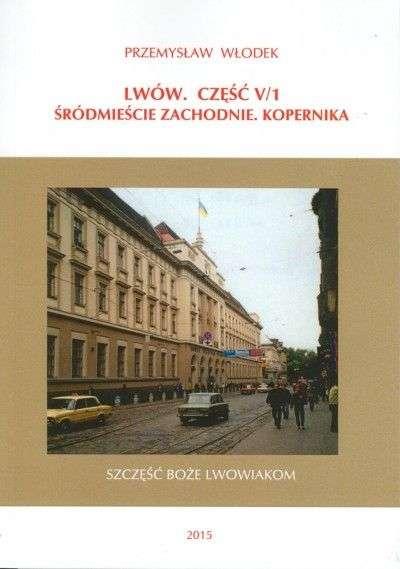 Lwow._Cz._V_1_Srodmiescie_zachodnie._Kopernika