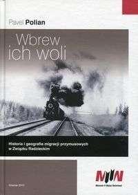 Wbrew_ich_woli._Historia_i_geografia_migracji_przymusowych_w_Zwiazku_Radzieckim