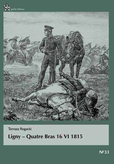 Ligny___Quatre_Bras_16_VI_1815