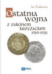 Ostatnia_wojna_z_zakonem_krzyzackim_1519_1521