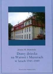 Domy_dziecka_na_Warmii_i_Mazurach_w_latach_1945_1989