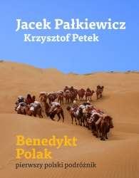 Benedykt_Polak._Pierwszy_polski_podroznik