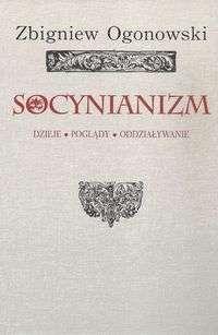 Socynianizm._Dzieje__poglady__oddzialywanie