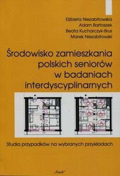 Srodowisko_zamieszkania_polskich_seniorow_w_badaniach_interdyscyplinarnych