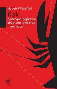 Rak._Antropologiczne_studium_praktyk_i_narracji