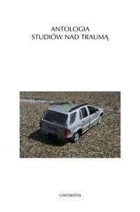 Antologia_studiow_nad_trauma