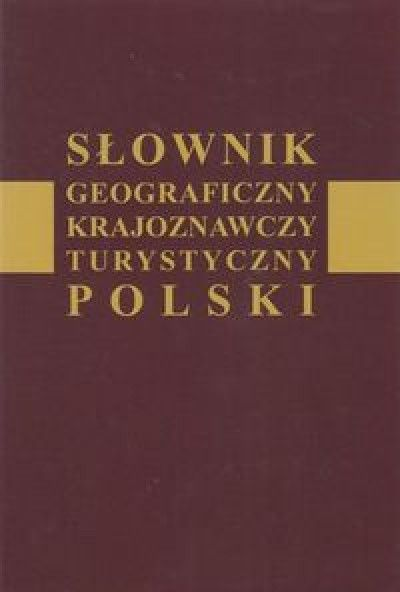 Slownik_geograficzny__krajoznawczy__turystyczny_Polski