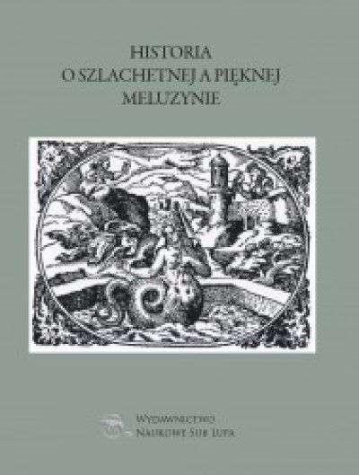 Historia_o_szlachetnej_a_pieknej_Meluzynie