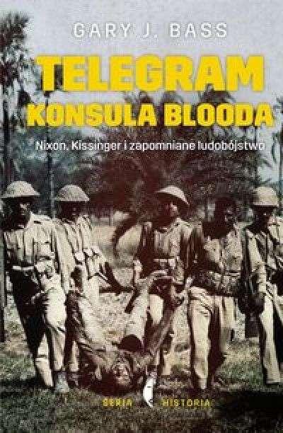 Telegram_konsula_Blooda._Nixon__Kissinger_i_zapomniane_ludobojstwo