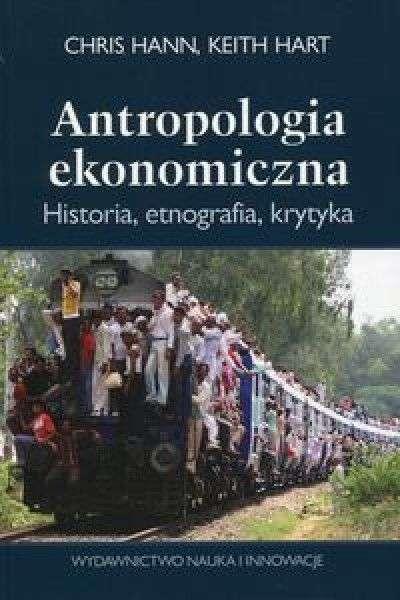 Antropologia_ekonomiczna._Historia__etnografia__krytyka