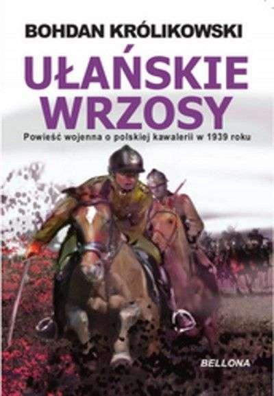 Ulanskie_wrzosy._Opowiesc_o_walkach_ulanow_w_roku_1939