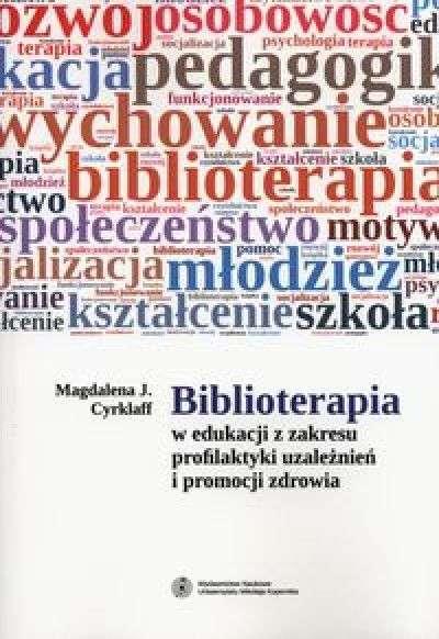Biblioterapia_w_edukacji_z_zakresu_profilaktyki_uzaleznien_i_promocji_zdrowia