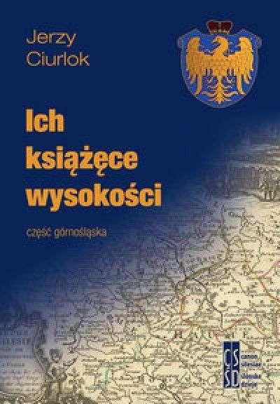 Ich_ksiazece_wysokosci._Czesc_gornoslaska