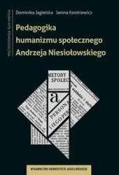 Pedagogika_humanizmu_spolecznego_Andrzeja_Niesiolowskiego