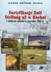 Fortyfikacje_linii_Stellung_a2_w_Bochni_i_zdobycie_miasta_w_styczniu_1945_r.