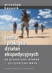 Teoria_i_praktyka_dzialan_ekspedycyjnych_na_przestrzeni_wiekow___perspektywa_NATO