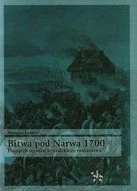 Bitwa_pod_Narwa_1700._Poczatek_upadku_szwedzkiego_mocarstwa
