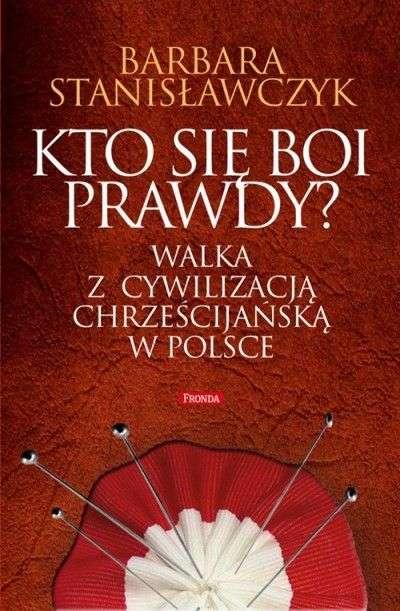 Kto_sie_boi_prawdy__Walka_z_cywilizacja_chrzescijanska_w_Polsce