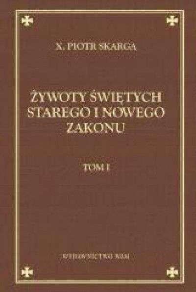 Zywoty_swietych_Starego_i_Nowego_Testamentu__t._1._Reprint