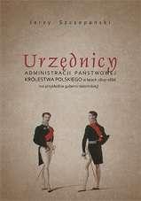 Urzednicy_administracji_panstwowej_Krolestwa_Polskiego_w_latach_1815_1866__na_przykladzie_guberni_radomskiej_