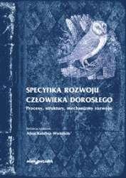 Specyfika_rozwoju_czlowieka_doroslego._Procesy__struktury__mechanizmy_rozwoju
