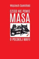 Czego_nie_powie_Masa_o_polskiej_mafii