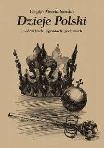 Dzieje_Polski_w_obrazkach__legendach__podaniach__reprint_z_1916_r.