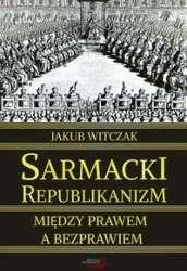 Sarmacki_republikanizm._Miedzy_prawem_a_bezprawiem